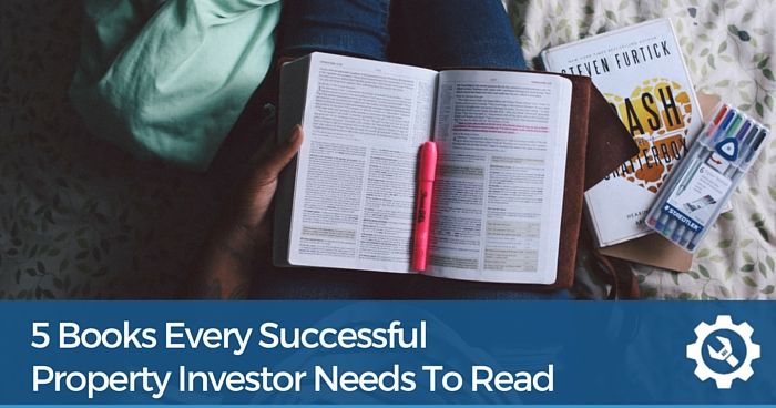 5 Books Every Successful Property Investor Needs to Read