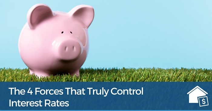 The 4 Forces That Truly Control Interest Rates