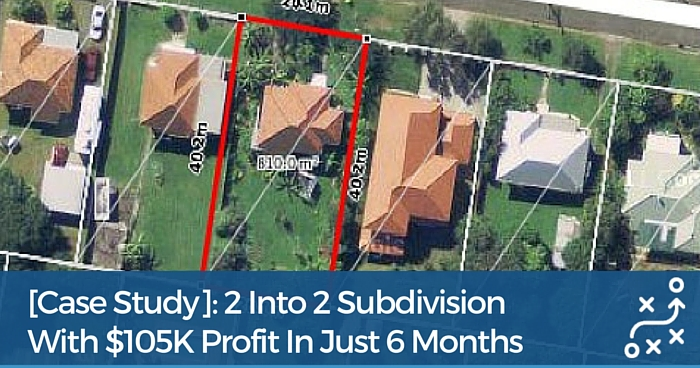 Property Subdivision Case Study: $105K Profit In 6 Months