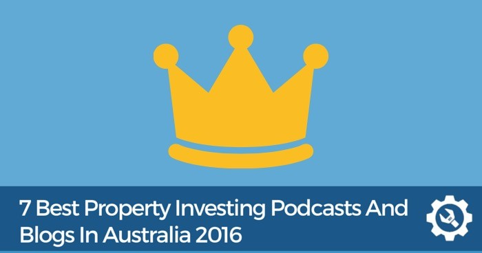 7 Best Property Investing Podcasts & Blogs In Australia 2016