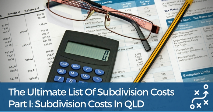 Subdivision Costs QLD: A Complete List Of The Costs You Need To Budget