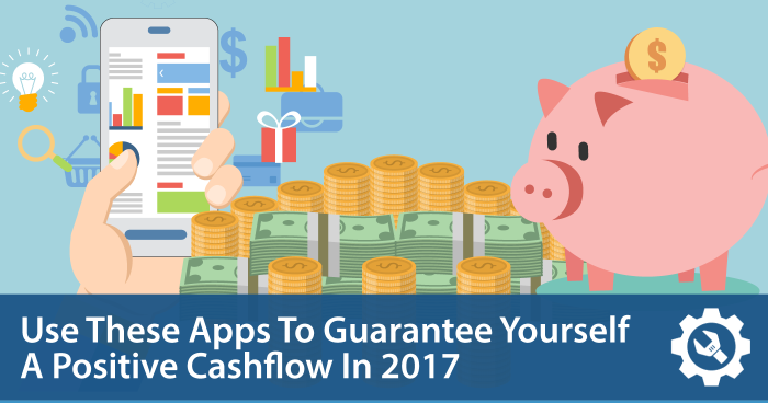 Top 4 Apps To Manage Your Cashflow In 2017