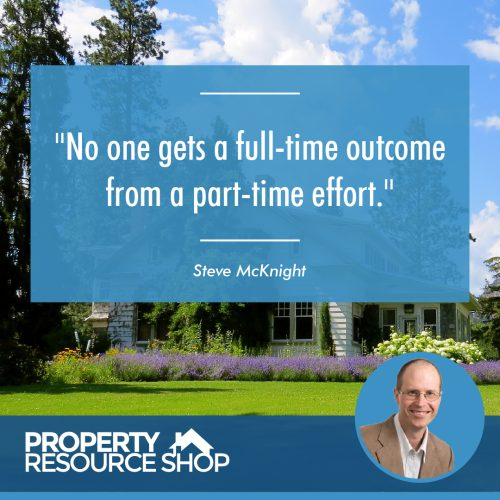 Image of a steve mcknight's quote about part time and full time effort with a house in the background
