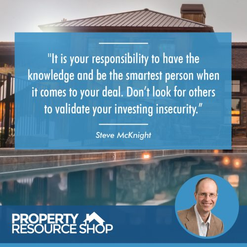 Image of a steve mcknight's quote about being smat and knowledgeble about your deals with a picture of a house in the background