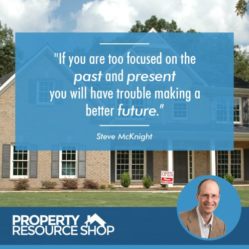 Image of a steve mcknight's quote about present past and future in front an image of a house