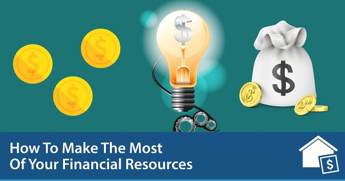 How to Make the Most of Your Financial Resources